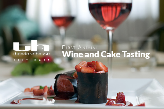 Theodore House Wine and Cake Tasting